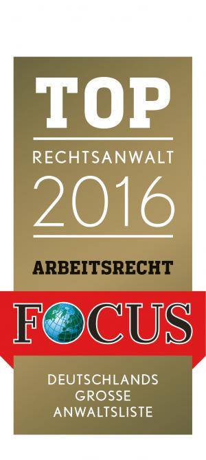 Siegel von Focus: Top Rechtsanwalt im Arbeitsrecht 2016